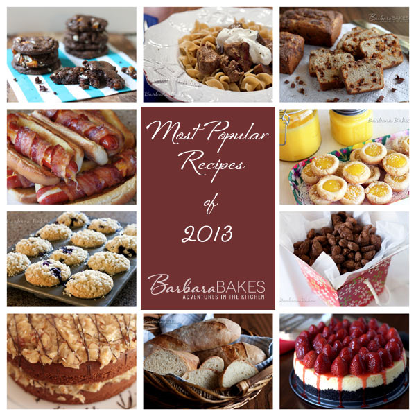 Barbara Bakes Most Popular Recipes of 2013