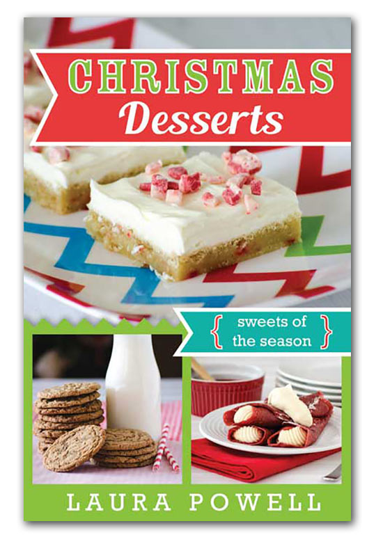 Christmas Desserts – Sweets of the Season Cookbook