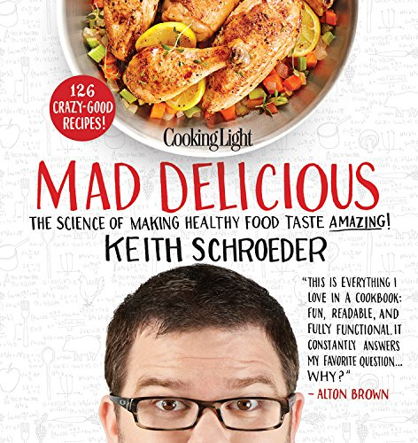 Cooking Light's Mad Delicious Review - Barbara Bakes
