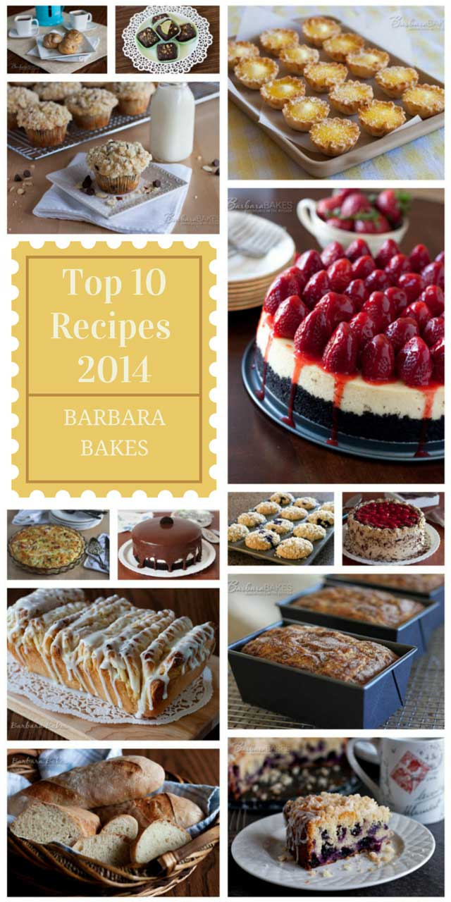 Top 10 Recipes of 2014 on Barbara Bakes - which is your favorite?