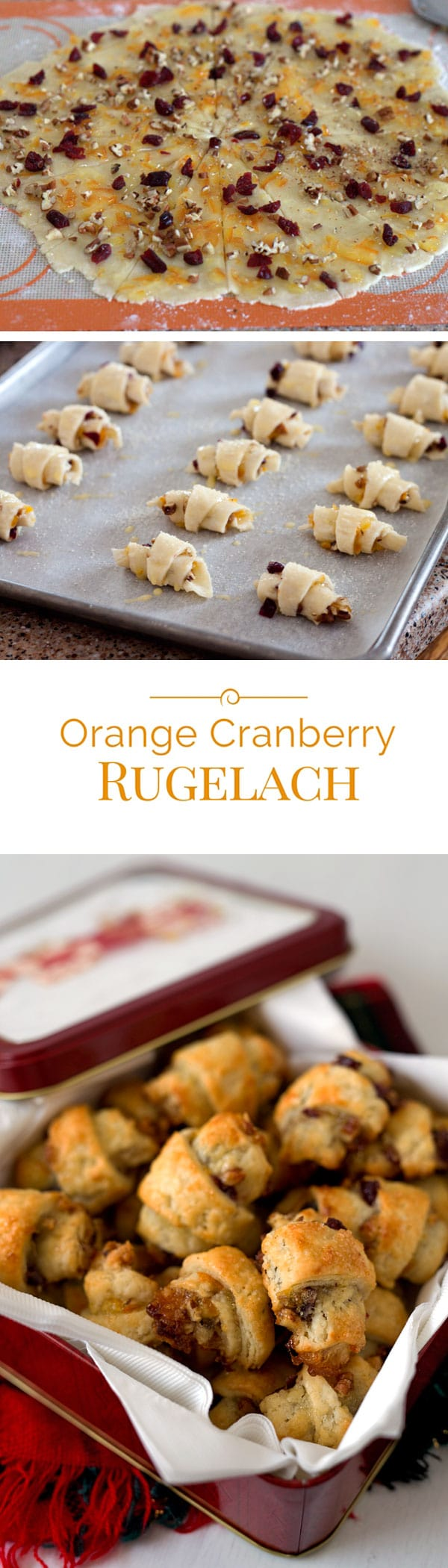 Orange Cranberry Rugelach is a crisp, flaky pastry spread with orange ...