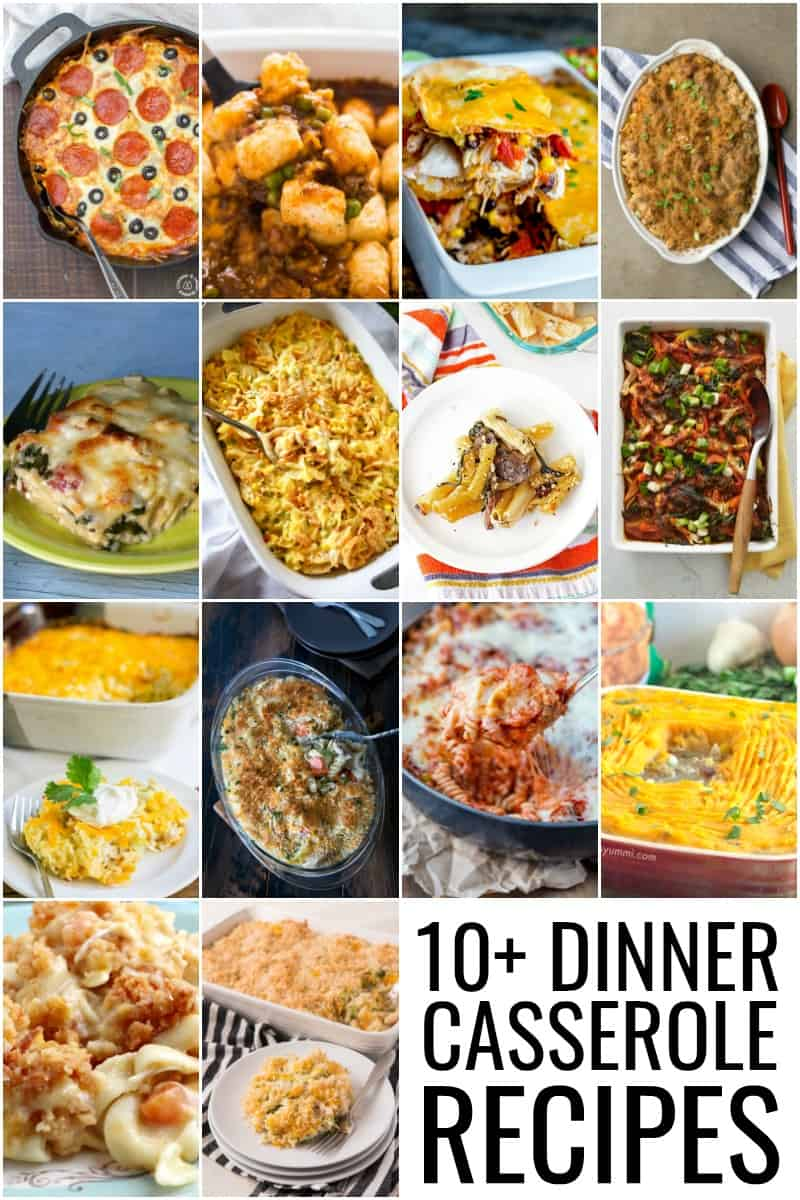 10+ Must Try Dinner Casserole Recipes