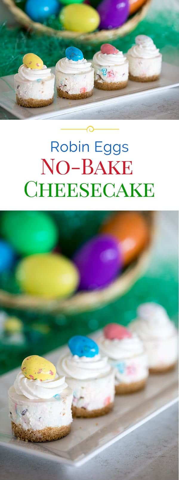 Cute little, light and fluffy mini no-bake cheesecakes on a graham cracker crust loaded with chunks of chocolate covered malted milk balls dressed up for Easter. This Robin Eggs No-Bake Cheesecake recipe is super easy to make too!