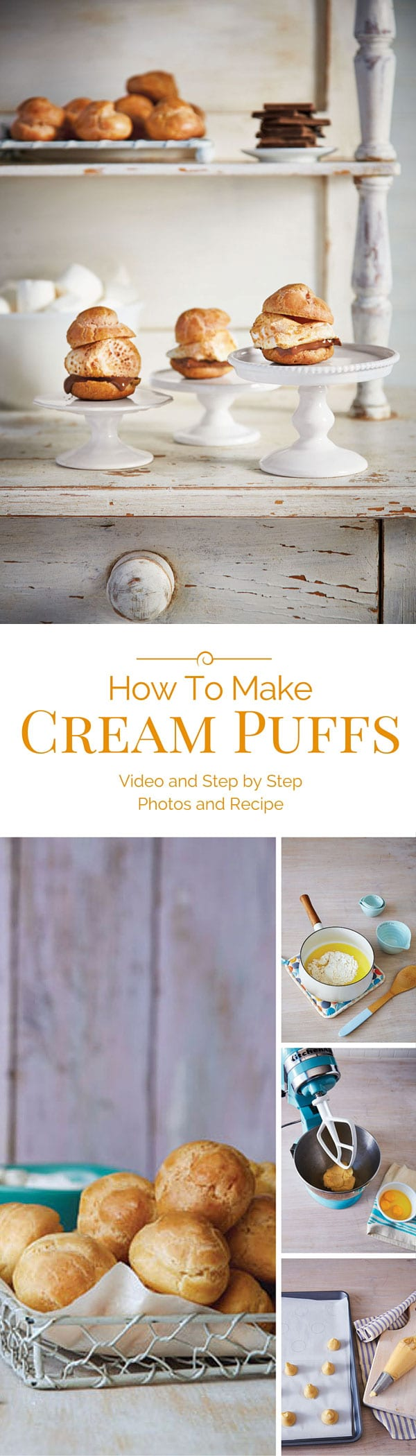 Watch my video and see how easy it is to make cream puffs, including these fun S'mores Cream Puffs.