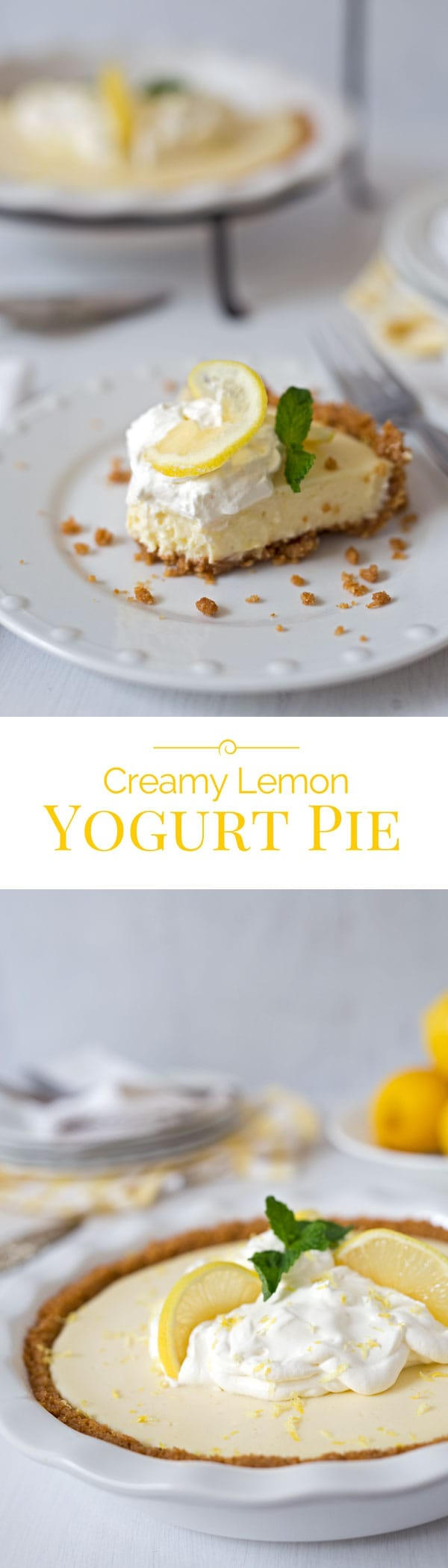 A Creamy Lemon Yogurt Pie in a crisp graham cracker crust. The easy-to-make lemon filling gets it's creamy texture and a little extra tang from the addition of Greek yogurt.