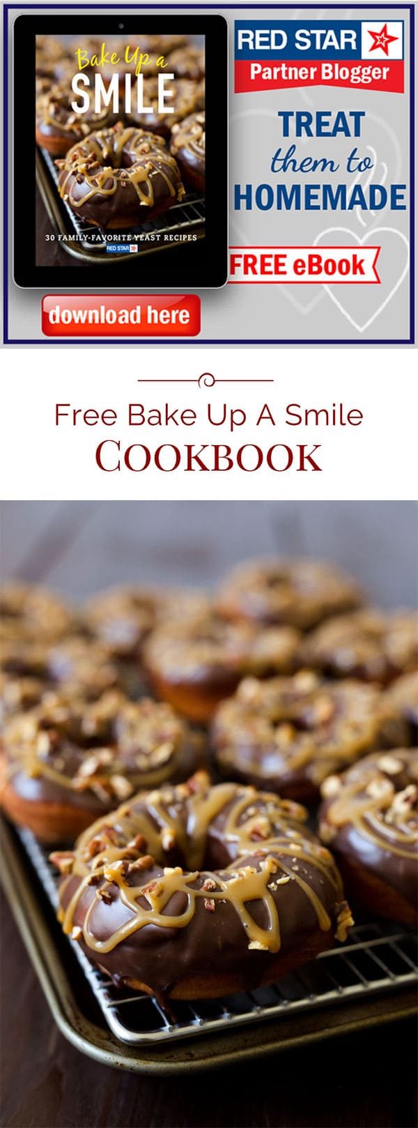 Red Star Yeast has created a cookbook, Bake Up A Smile. The cookbook is filled with 30 yeast recipes created by Red Star Yeast partner bloggers, like me!
