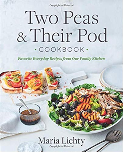 Two Peas and Their Pod's new cookbook, Two Peas & Their Pod Cookbook: Favorite Everyday Recipes from Our Family Kitchen.