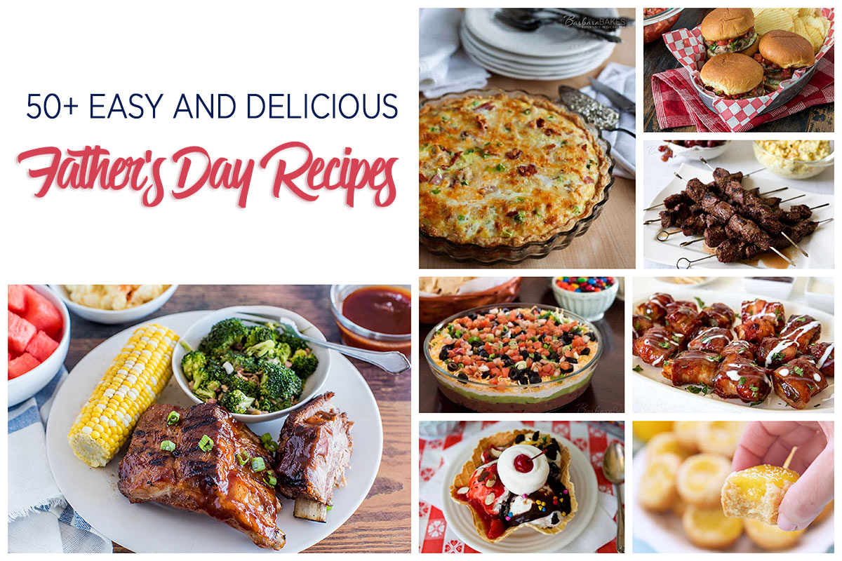 Eight pictures of Father's day recipes. BBQ ribs, meat lovers quiche, burgers, 7-layer dip, waffle ice cream sundae and lemon bar cookies cups